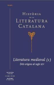 HISTÒRIA DE LA LITERATURA CATALANA VOL. 1