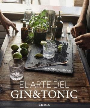 EL ARTE DEL GIN TONIC