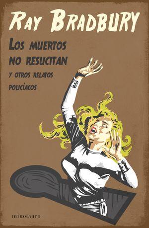 LOS MUERTOS NO RESUCITAN