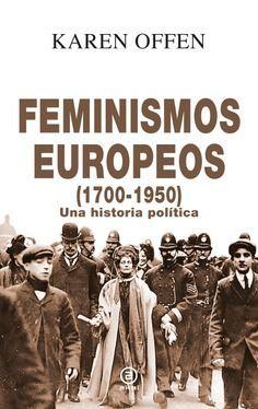 FEMINISMOS EUROPEOS (1700-1950)