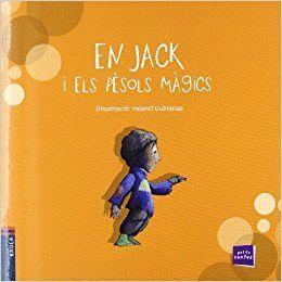 EN JACK I ELS PÈSOLS MÀGICS
