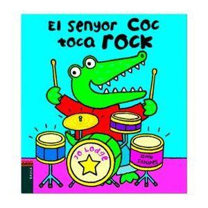 EL SENYOR COC TOCA ROCK