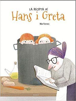 LA RECEPTA DE HANS I GRETA