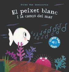 EL PEIXET BLANC I LA CANÇÓ DEL MAR