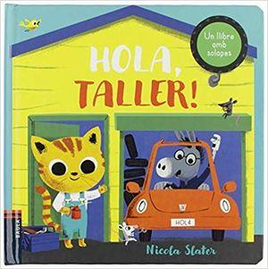 HOLA, TALLER!
