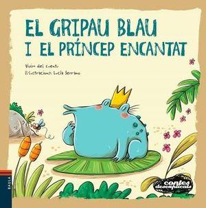 EL GRIPAU BLAU I EL PRÍNCEP ENCANTAT