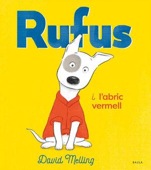 RUFUS I L'ABRIC VERMELL
