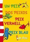 UN PEIX, DOS PEIXOS, PEIX VERMELL, PEIX BLAU