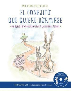 EL CONEJITO QUE QUIERE DORMIRSE + CD