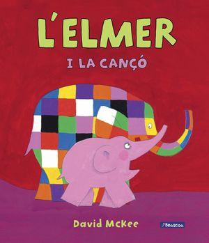 L'ELMER I LA CANÇÓ