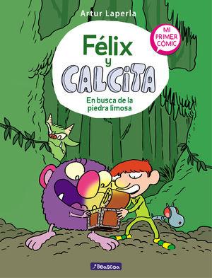 FÉLIX Y CALCITA 3 EN BUSCA DE LA PIEDRA LIMOSA