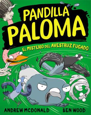 PANDILLA PALOMA 2 EL MISTERIO DEL AVESTRUZ FUGADO