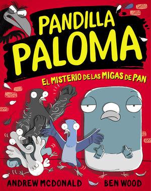PANDILLA PALOMA 1 EL MISTERIO DE LAS MIGAS DE PAN