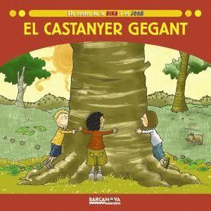 EL CASTANYER GEGANT