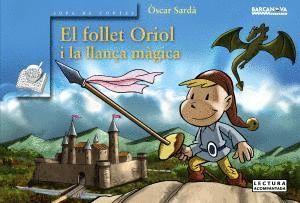 EL FOLLET ORIOL I LA LLANÇA MÀGICA