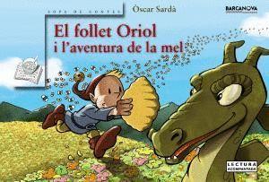 EL FOLLET ORIOL I L ' AVENTURA DE LA MEL