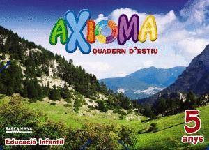 QUADERN D'ESTIU AXIOMA 5 ANYS