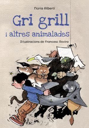 GRI GRILL I ALTRES ANIMALADES
