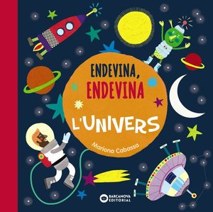 ENDEVINA, ENDEVINA L'UNIVERS