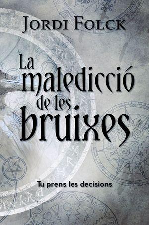 LA MALEDICCIÓ DE LES BRUIXES