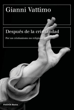 DESPUÉS DE LA CRISTIANDAD