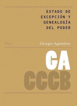 ESTADO DE EXCEPCIÓN Y GENEALOGÍA DEL PODER