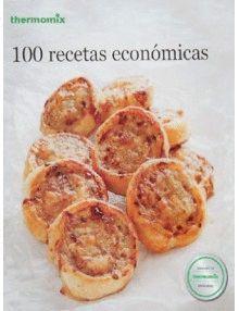 100 RECETAS ECONÓMICAS THERMONIX