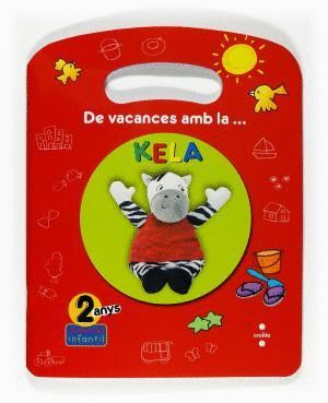 DE VACANCES AMB LA KELA 2 ANYS