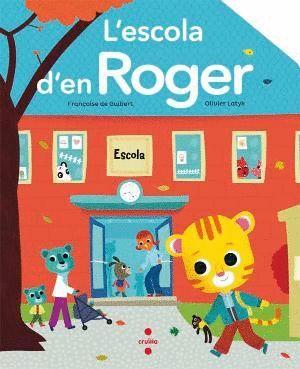 L'ESCOLA D'EN ROGER