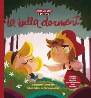 LA BELLA DORMENT / LA BELLA I LA BRUIXA DORMENTS