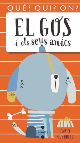 EL GOS I ELS SEUS AMICS
