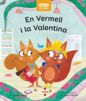 EN VERMELL I LA VALENTINA