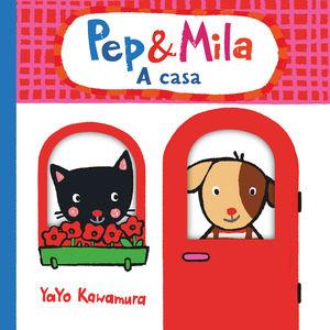 PEP & MILA A CASA