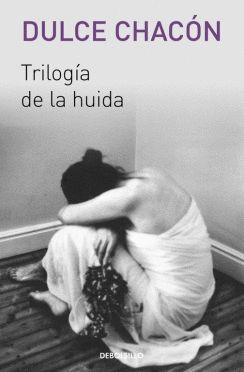 TRILOGÍA DE LA HUIDA