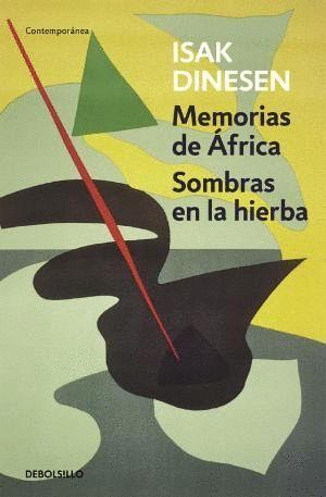 MEMORIAS DE ÁFRICA; SOMBRAS EN LA HIERBA