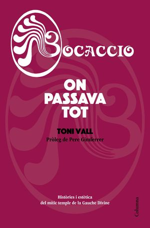 BOCACCIO. ON PASSAVA TOT
