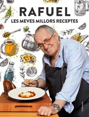 RAFUEL, LES MEVES MILLORS RECEPTES
