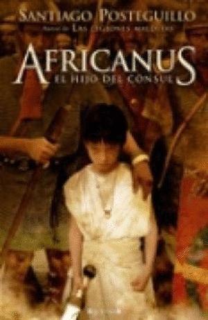 AFRICANUS 1 EL HIJO DEL CONSUL