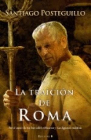 AFRICANUS 3 LA TRAICION DE ROMA