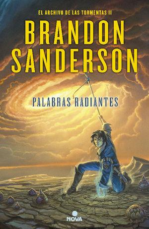 PALABRAS RADIANTES (EL ARCHIVO DE LAS TORMENTAS 2)