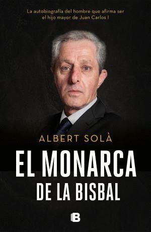 EL MONARCA DE LA BISBAL