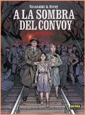 A LA SOMBRA DEL CONVOY