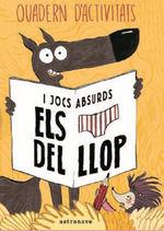 ELS CALCOTETS DEL LLOP: QUADERN DACTIVITATS I JOCS ABSURDS