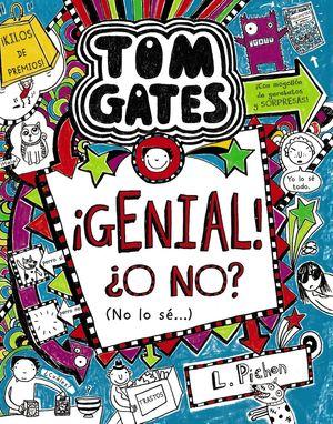 TOM GATES: ¡GENIAL! ¿O NO? (NO LO SÉ...)