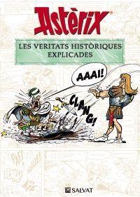 ASTÈRIX: LES VERITATS HISTÒRIQUES EXPLICADES