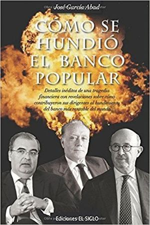 CÓMO SE HUNDIÓ EL BANCO POPULAR