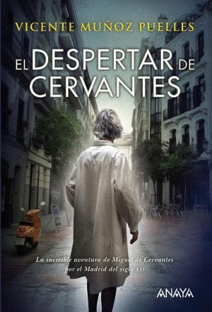 EL DESPERTAR DE CERVANTES