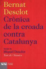 CRÒNICA DE LA CROADA CONTRA CATALUNYA