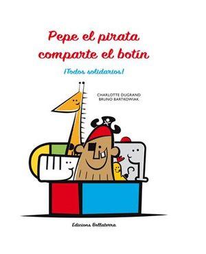 PEPE EL PIRATA COMPARTE EL BOTÍN
