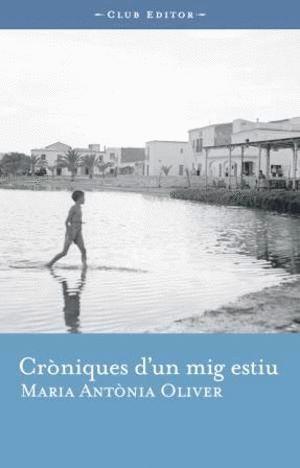CRÒNIQUES D'UN MIG ESTIU